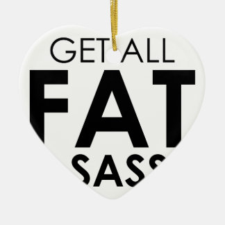 Fat & Sassy Ceramic Ornament