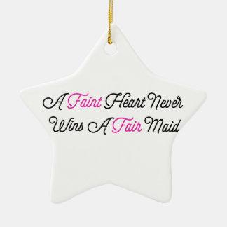 Fate Hearted Never Wins A Fair Maid Ceramic Star Ornament