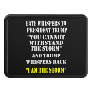 FATE WHISPERS TO PRESIDENT TRUMP TRAILER HITCH COVER