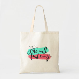 Fate will find a way, colorful hand lettering tote bag
