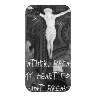 Father, break my heart for what break... iPhone 4 cases