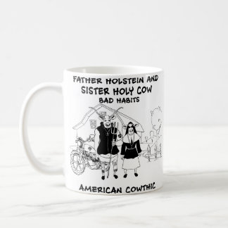 Father Holstein and Sister Holy Cow Bad Habits Coffee Mug