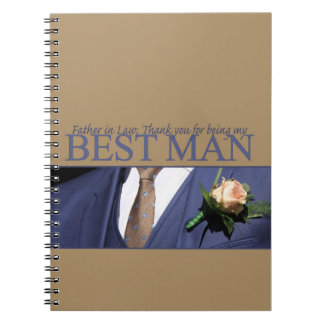 Father in Law  best man thank you Spiral Note Book