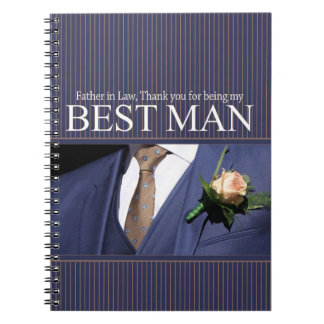 Father in Law  best man thank you Spiral Notebooks