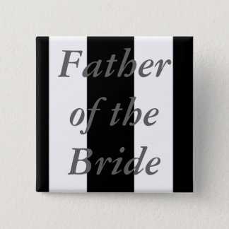 Father Of the Bride 2 Inch Square Button