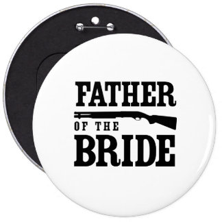 Father of the Bride 6 Inch Round Button