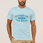 Father of the Bride Blue Arc 2010 T-Shirt