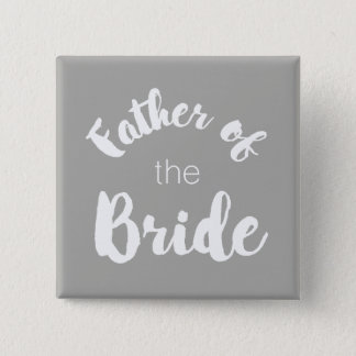 Father of the Bride Button - Custom Colors!