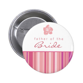 Father of the Bride Button-Modern Stripes (Pink)