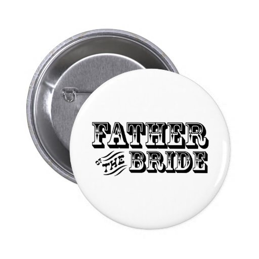Father of the Bride - Old West Pin