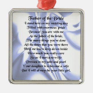 Father of the Bride Poem - Blue Silk Metal Ornament