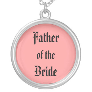 Father of the Bride Silver Plated Necklace