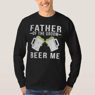 Father Of The Groom Beer Please T-Shirt