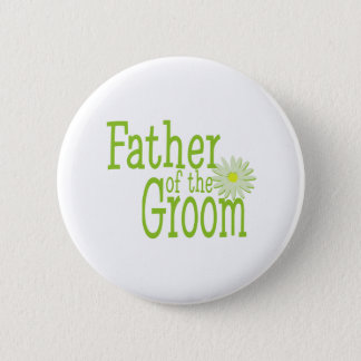 Father of the Groom/ Daisy 2 Inch Round Button