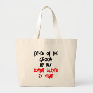 Father of the Groom Zombie Slayer Large Tote Bag