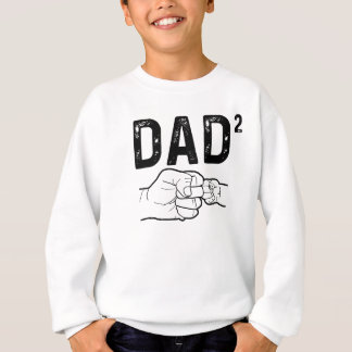 Father Of Two Daughters Or Sons Mens Fathers Day T Sweatshirt