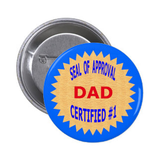 Father s Day Gift T-Shirts and Unique Gift Items Pinback Button
