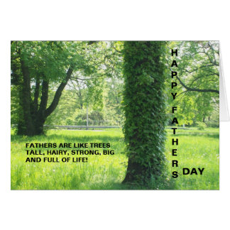 FATHERS ARE LIKE TREES CARD