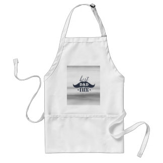 Father's day, Best dad ever, Gift for dad, for him Standard Apron