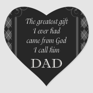 "Father's Day - Birthday ""Greatest Gift I"" Heart Sticker"