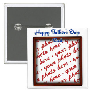 Father's Day Brown Photo Frame Pinback Button