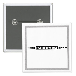 Fathers Day - Pinback Buttons