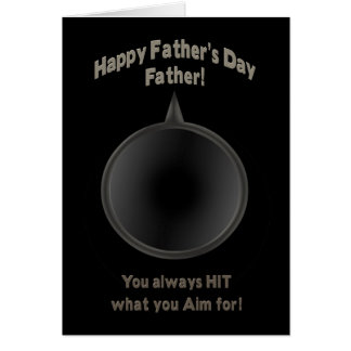 FATHER'S DAY -FATHER - GUN - AIM CARD