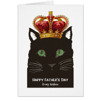 Father's Day for Nephew Black Cat with Crown Card