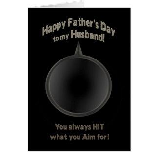 FATHER'S DAY - HUSBAND - GUN - AIM -LOVE CARD