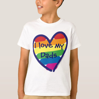 Father's Day I Love My Dads T-Shirt