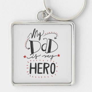 "Father's Day - ""My Dad is My Hero"" Keychain"