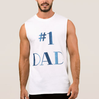 Father's Day Shirt 1 Dad Sleeveless TShirt