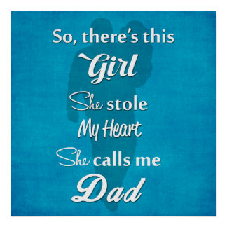 """Father's Day """"So There's This Girl"""" Poster"""