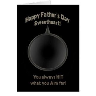 FATHER'S DAY - SWEETHEART - GUN - AIM CARD