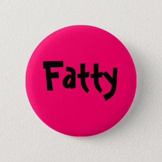 Fatty 2 Inch Round Button