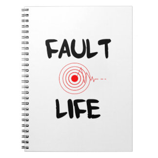 Fault Life Earthquake Fault Zone Notebook