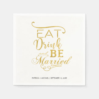 Faux gold typography script eat drink be married napkin