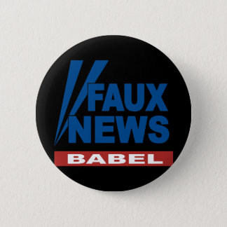 FAUX NEWS BABEL 2 INCH ROUND BUTTON