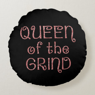 Faux Pink Glitter Queen of the Grind Round Pillow