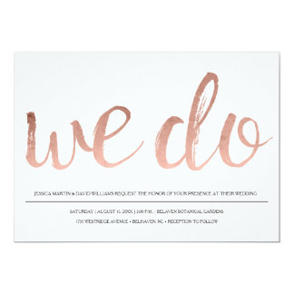 Faux Rose Gold Foil We Do Card