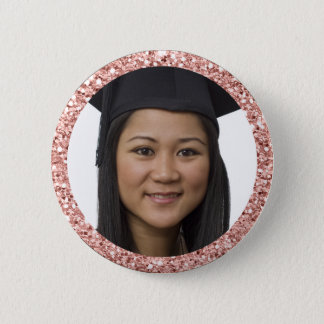 Faux Rose Gold Glitter Graduation Student Photo 2 Inch Round Button