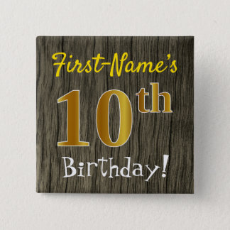 Faux Wood, Faux Gold 10th Birthday + Custom Name 2 Inch Square Button