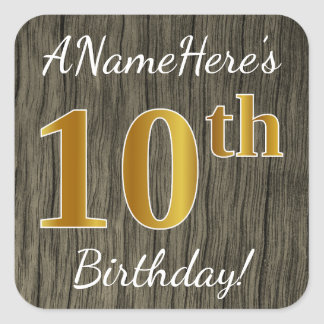 Faux Wood, Faux Gold 10th Birthday + Custom Name Square Sticker