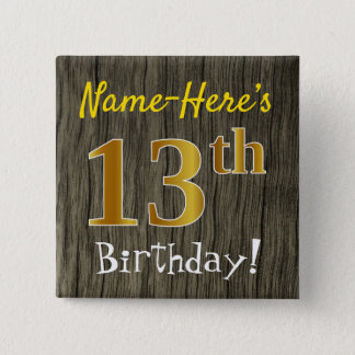 Faux Wood, Faux Gold 13th Birthday + Custom Name 2 Inch Square Button