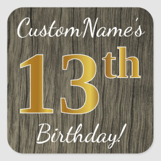 Faux Wood, Faux Gold 13th Birthday + Custom Name Square Sticker