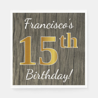 Faux Wood, Faux Gold 15th Birthday + Custom Name Paper Napkins