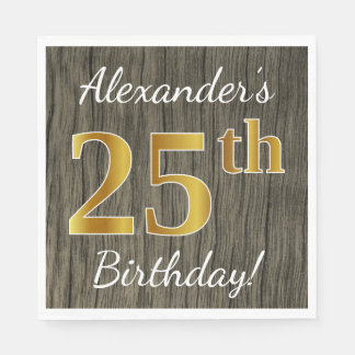 Faux Wood, Faux Gold 25th Birthday + Custom Name Paper Napkin