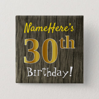 Faux Wood, Faux Gold 30th Birthday + Custom Name 2 Inch Square Button