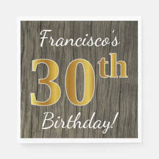Faux Wood, Faux Gold 30th Birthday + Custom Name Paper Napkin