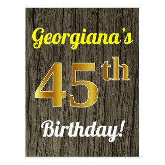 Faux Wood, Faux Gold 45th Birthday & Custom Name Postcard